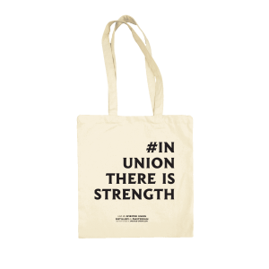 white tote bag with #in union there is strength